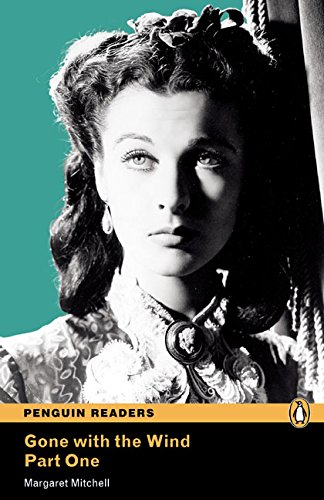 Level 4: Gone with the Wind Part 1: Pt. 1, Level 4 (Pearson English Graded Readers)