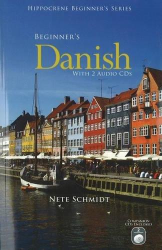Beginner's Danish with 2 Audio CDs (Hippocrene Beginner's)