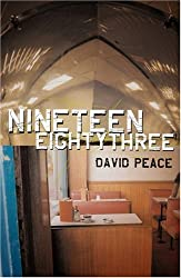 Nineteen Eighty Three: Red Riding Quartet Pt. 4 by David Peace (2002-11-14)