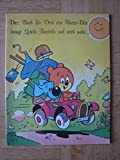 Dies Buch für dich von Bussi-Bär bringt Spiele, Basteln und noch mehr … Bussi Bär Sonderausgabe.