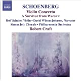 Schoenberg, A.: Violin Concerto / Ode To Napoleon / A Survivor From Warsaw