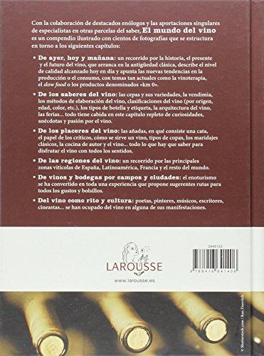 El mundo del vino (Larousse - Libros Ilustrados/ Prácticos - Gastronomía) - 2