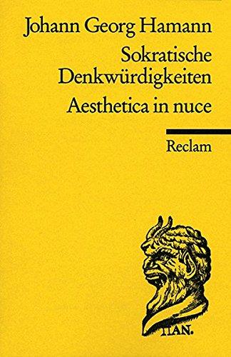 Sokratische Denkwürdigkeiten. Aesthetica in nuce (Reclams Universal-Bibliothek, Band 926)