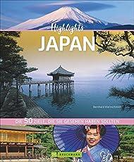 50 Highlights Japan. Bild-Reiseführer in das faszinierende Inselreich Japan. Bildband mit den Top 50 Sehenswürdigkeiten. Entdecken Sie die reizvollen Japanischen Gärten, das magische Kyoto und Tokyo.