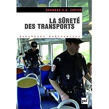 La sûreté des transports: Les transports face aux risques et menaces terroristes