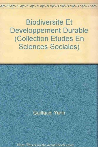 Biodiversité et développement durable par Yann Guillaud