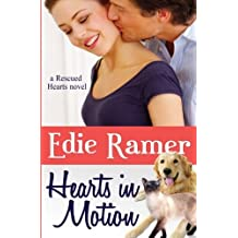 Hearts in Motion (Rescued Hearts) (Volume 1) by Edie Ramer (2013-08-11)
