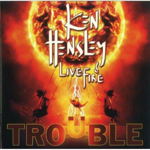 Ken & Live Fire Hensley: Trouble (Audio CD)