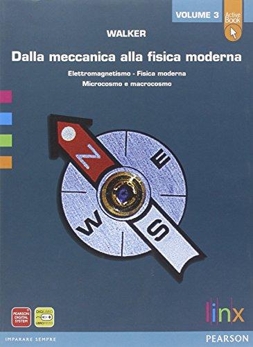 Dalla meccanica alla fisica modernaLIM. Per le Scuole superiori. Con e-book. Con espansione online. Con libro: 3
