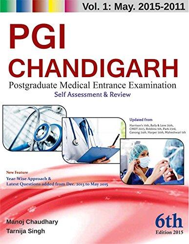 PGI Chandigarh : Postgraduate Medical Entrance Examination : Vol. 1 : May 2015 - 2011