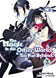 The Magic in this Other World is Too Far Behind! Volume 7 (English Edition)
