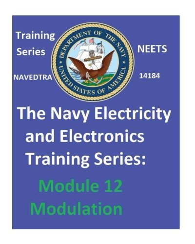 Navy Electricity and Electronics Training Series: Module 12 Modulation