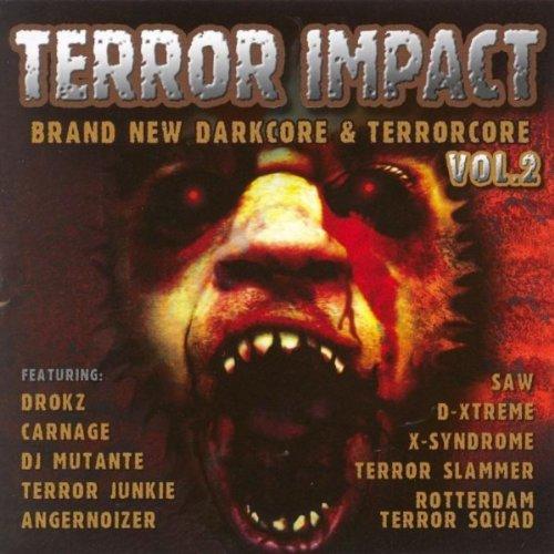 Terror Impact Vol. 2 - Brand New Darcore & Terrorcore [Explicit]