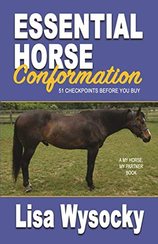 Essential Horse Conformation: 51 Checkpoints Before You Buy por Lisa Wysocky