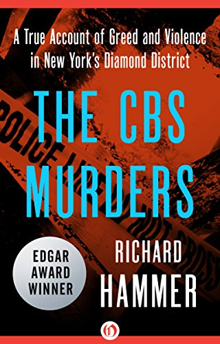 the-cbs-murders-a-true-account-of-greed-and-violence-in-new-yorks-diamond-district-english-edition