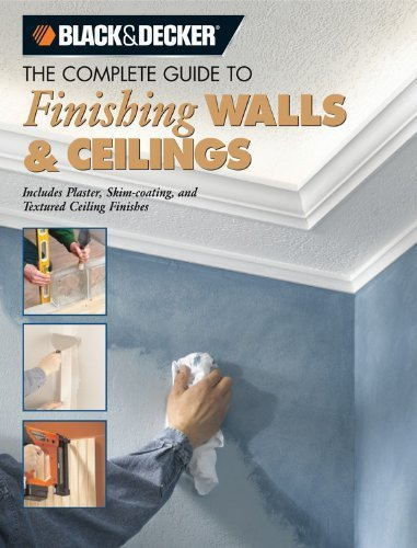 black-decker-the-complete-guide-to-finishing-walls-ceilings-includes-plaster-skim-coating-and-textur