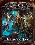 Warhammer - Le Jeu de Rôle Fantastique : Les Vents de Magie (Version Française)