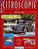 CITROSCOPIE MAGAZINE [No 11] du 01/09/2006 - CITROEN- PANHARD TRACTION 11 AL 1934 - EUROCITRO - BOITE KEGRESSE - CAHIER PANHARD - LURCY LEVIS - COMPETITION MINIATURES - C-METISSE