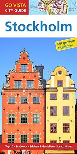 GO VISTA: Reiseführer Stockholm: Mit Faltkarte (Go Vista City Guide)