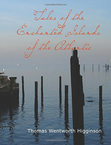 Tales of the Enchanted Islands of the Atlantic (Large Print Edition)