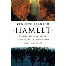 Hamlet – Screenplay, Introduction and Film Diary