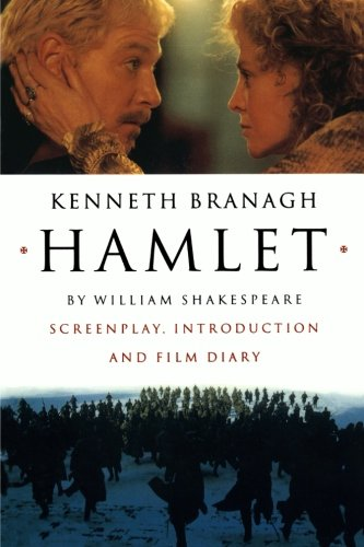 Hamlet: Screenplay, Introduction and Film Diary por William Shakespeare