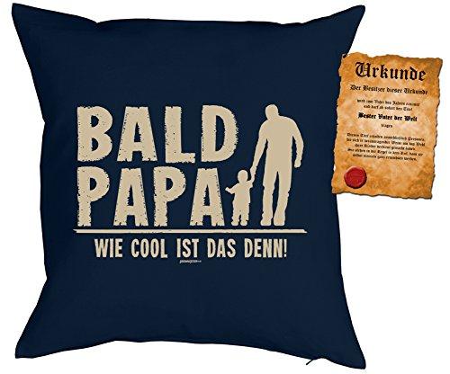 Familien/Väter/Deko-Kissen/Sofa-Kissen m. Füllung +Spaß-Urkunde: Bald Papa Wie cool ist das denn! für werdende Väter