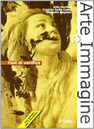 Test di verifica. Arte e immagine. Per la Scuola media