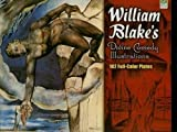 William Blake's Divine Comedy Illustrations: 102 Full-Color Plates (Dover Fine Art, History of Art) by William Blake (2008-09-19)