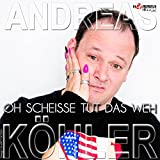 Oh Scheisse tut das weh (Single Edit)