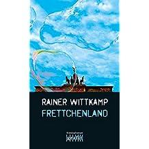 Frettchenland (Martin Nettelbeck)