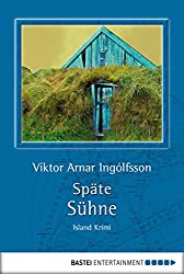 Späte Sühne: Island-Krimi (German Edition)