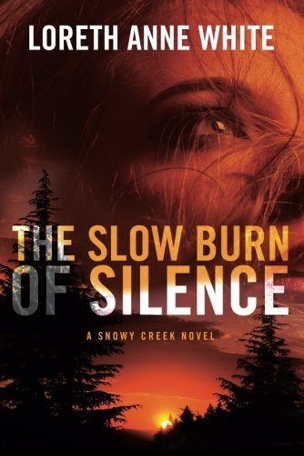 The Slow Burn of Silence (A Snowy Creek Novel) (English Edition)