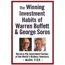 The Winning Investment Habits of Warren Buffett & George Soros by Mark Tier (2006-08-22)