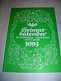 Heimatkalender für Fichtelgebirge, Frankenwald und Vogtland 1993 (45 - Jahrgang) - Karl Bedal