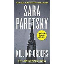 Killing Orders: A V.I. Warshawski Novel (V.I. Warshawski Novels, Band 3)