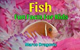 Fish: Fun Facts For Kids, Picture Books For Kids (English Edition)