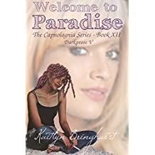 Welcome to Paradise - The Capnolagnia Series - Darkprose - Book XII (English Edition)