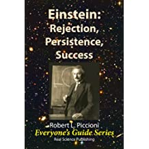Einstein: Rejection, Persistence, Success (Everyone's Guide Series Book 1) (English Edition)