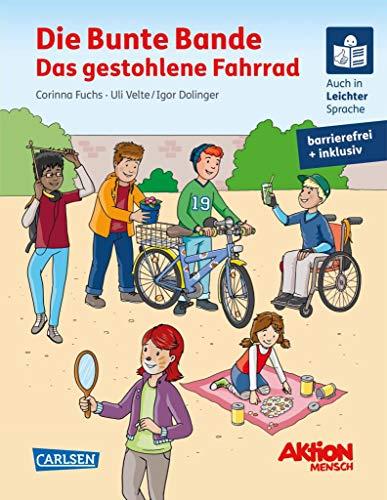 Die Bunte Bande - Das gestohlene Fahrrad. Ein inklusives Kinderbuch auch in Braille-Schrift und Leichter Sprache: gemeinsam mit Aktion Mensch (LESEMAUS zum Lesenlernen Sonderbände)