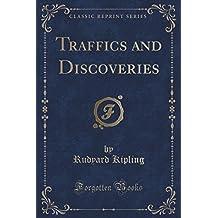 Traffics and Discoveries (Classic Reprint) by Rudyard Kipling (2015-09-27)