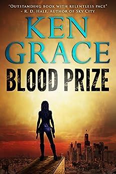 Blood Prize by [Grace, Ken]