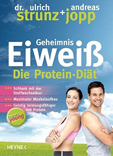 Preisvergleich Produktbild Forever Young - Geheimnis Eiweiß: Die Protein-Diät – aktualisierte Neuausgabe 2014