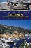 Ligurien - Italienische Riviera - Genua - Cinque Terre: Reisehandbuch mit vielen praktischen Tipps. - Sabine Becht, Sven Talaron