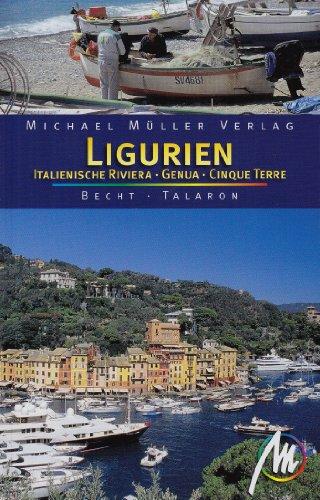 Ligurien - Italienische Riviera - Genua - Cinque Terre: Reisehandbuch mit vielen praktischen Tipps.