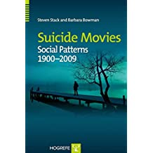 Suicide Movies: Social Patterns 1900-2009