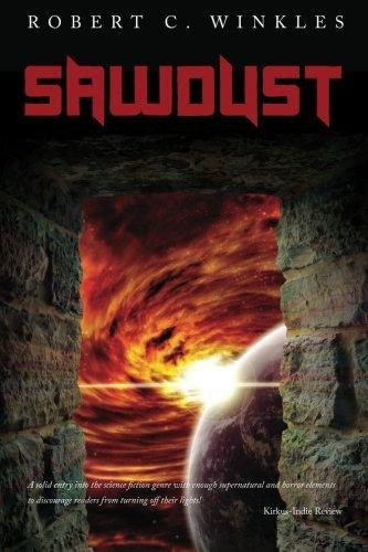 Sawdust by Robert C. Winkles (2012-11-29)