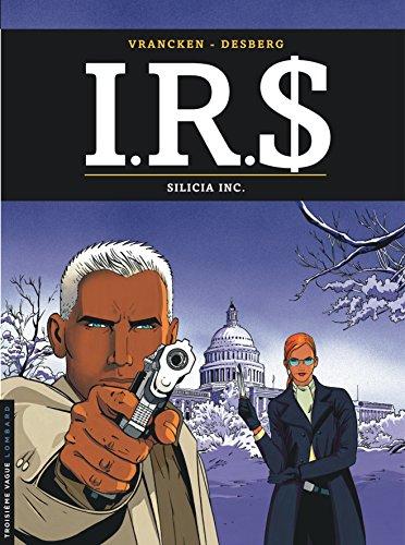 I.R.$., tome 5 : Silicia Inc