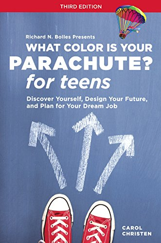 What Color Is Your Parachute? for Teens: Discover Yourself, Design Your Future por Carol Christen