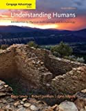 Cengage Advantage Books: Understanding Humans: An Introduction to Physical Anthropology and Archaeology by Barry Lewis (2008-12-10)